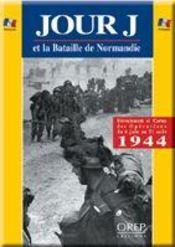 Le jour J et la bataille de Normandie - Intérieur - Format classique