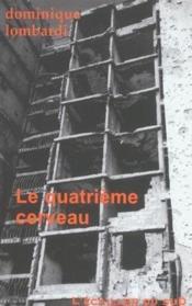 Le quatrieme cerveau - Couverture - Format classique
