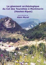 Le gisement archéologique du col des tourettes à montmorin (hautes-alpes) - Couverture - Format classique