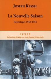 La nouvelle saison ; reportages 1948-1954 - Couverture - Format classique