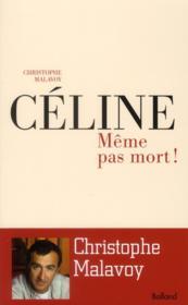 telecharger Celine : meme pas mort ! livre PDF/ePUB en ligne gratuit