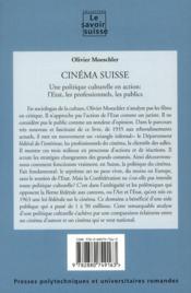 Cinéma suisse ; une politique culturelle en action : l'Etat, les professionnels, les publics - 4ème de couverture - Format classique