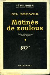 Matines De Zoulous. ( And The Girl Screamed ) . Collection : Serie Noire Avec Jaquette N° 386 - Couverture - Format classique