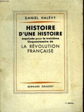 Histoire D Une Histoire Esquissee Pour Le Troisieme Cinquantenaire De La Revolution Francaise. - Couverture - Format classique