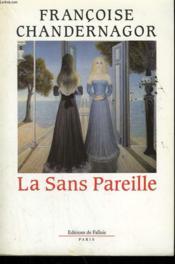 La Sans Pareille. - Couverture - Format classique