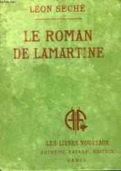 Le Roman De Lamartine. Collection Les Livres Nouveaux. - Couverture - Format classique