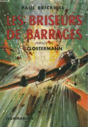 Les Briseurs De Barrages. Collection : L'Aventure Vecue. - Couverture - Format classique