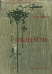 LES VILLES D'ART CELEBRES. FONTAINEBLEAU. OUVRAGE ORNE DE 109 GRAVURES. 4e EDITION - Couverture - Format classique