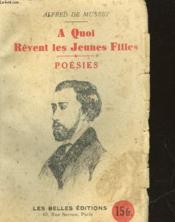A Quoi Revent Les Jeunes Filles - Poesies - Couverture - Format classique