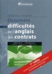 Dictionnaire des difficultés de l'anglais des contrats (édition 2006) - Couverture - Format classique