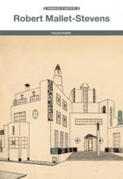 Robert Mallet-Stevens - Couverture - Format classique