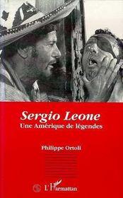 Sergio Leone ; Une Amerique De Legendes - Intérieur - Format classique