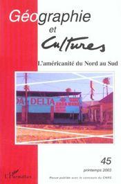 Revue géographie et cultures N.45 ; l'américanité du nord au sud - Intérieur - Format classique