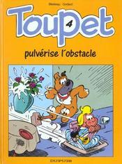 Toupet Pulverise L'Obstacle - Intérieur - Format classique
