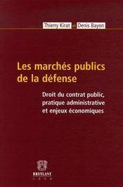 Les marchés publics de la défense - Intérieur - Format classique