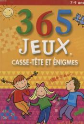 365 Jeux, Casse-Tete Et Enigmes 7-9 Ans - Couverture - Format classique
