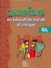 Champions en education morale et civique sil - Couverture - Format classique