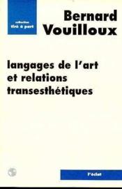 Langages De L'Art Et Relations Transesthetiques - Couverture - Format classique