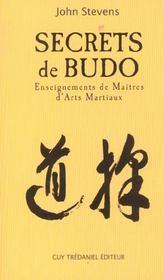 Secrets De Budo ; Enseignements De Maitres D'Arts Martiaux - Intérieur - Format classique