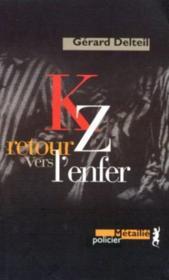 Kz retour vers l'enfer - Couverture - Format classique