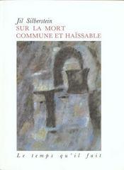 Sur La Mort Commune Et Haissable - Intérieur - Format classique