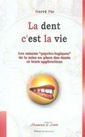 La dent c'est la vie - Intérieur - Format classique