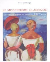 Le modernisme classique - la peinture lettone au debut du xxe siecle - Couverture - Format classique