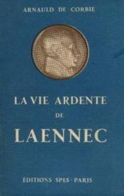 La vie ardente de Laennec - Couverture - Format classique