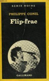Collection : Serie Noire N° 1841 Flip-Frac - Couverture - Format classique