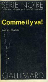 Collection : Serie Noire N° 1614 Comme Il Y Va ! - Couverture - Format classique