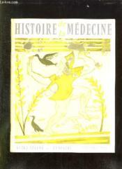 Histoire De La Medecine N° X Novembre 1958. Sommaire: Jean Victor Audouin. Journal D Un Etudiant En Medecine Et En Sciences A Paris Sous La Restauration... - Couverture - Format classique