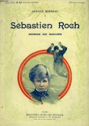 Sebastien Roch. Roman De Moeurs. Collection Modern Bibliotheque. - Couverture - Format classique
