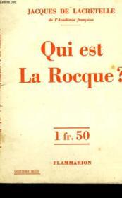 Qui Est La Rocque ? - Couverture - Format classique