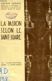 La Passion Selon Le Saint-Suaire - Couverture - Format classique