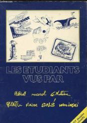 Les Etudiants Vus Par Binet Marol G. Mathieu Plantu Reiser Sole Wolinski - Couverture - Format classique