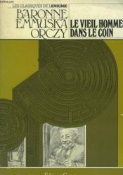 Le Vieil Homme Dans Le Coin - Couverture - Format classique