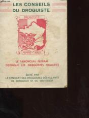 Les Conseils Du Droguiste - Le Panonceau Federal Dinstingue Les Droguistes Qualifies - Couverture - Format classique