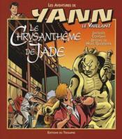 Yann le vaillant t.7 ; le chrysanthème de Jade - Couverture - Format classique