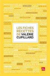 Les fiches recettes de Valérie Cupillard - Couverture - Format classique