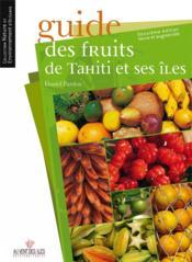 Guide des fruits de Tahiti et ses îles - Couverture - Format classique