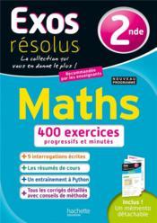 Exos résolus ; maths ; 2nde - Couverture - Format classique