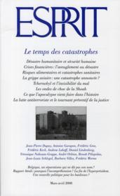 Revue Esprit ; Le Temps Des Catastrophes - Couverture - Format classique