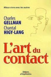 L'art du contact ; mieux vivre avec les autres - Couverture - Format classique