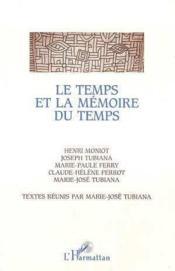 Le temps et la mémoire du temps - Couverture - Format classique