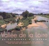 La Vallee De La Loire ; De La Source A L'Ocean - Intérieur - Format classique