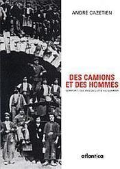 Des Camions Et Des Hommes Somport Dix Ans De Lutte Au Sommet - Intérieur - Format classique