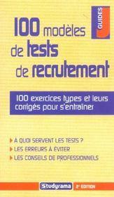 100 modeles de tests de recrutement 2ieme edition - Intérieur - Format classique