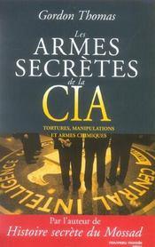 Les armes secrètes de la CIA ; tortures, manipulations et armes chimiques - Intérieur - Format classique