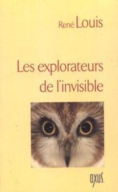 Les Explorateurs De L'Invisible - Couverture - Format classique