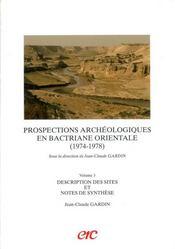 Prospections archeologiques en bactriane orientale (1974-1978) volume 3 - Intérieur - Format classique